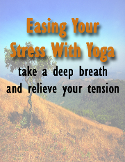 Easing Your Stress With Yoga