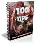 Bodybuilding 100 Tips
