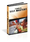 A Guide To Self Mastery
