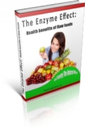 The Enzyme Effect Health Benefits Of Raw Food