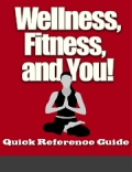 Wellness Fitness and You
